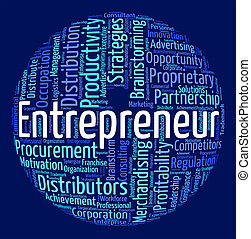 Entrepreneur Word Means Businessman Dealer And Magnate -...