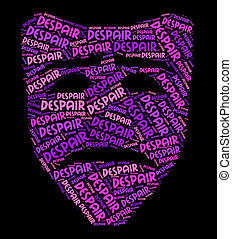 Despair Word Shows Distress Wordcloud And Pessimism -...