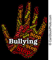 Stop Bullying Indicates Push Around And Caution - Stop...