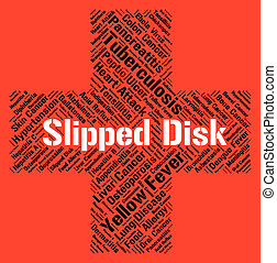 Slipped Disc Represents Lifting Injuries And Bulge - Slipped...