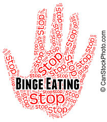 Stop Binge Eating Represents Finish Off And Abundant - Stop...