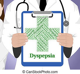 Dyspepsia Word Indicates Poor Health And Affliction -...
