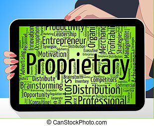 Proprietary Word Indicates Text Right And Copyright -...