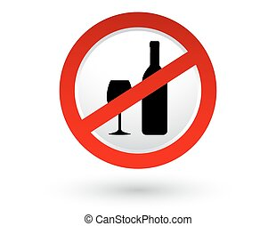 stop alcohol sign with shadow and wine bottle, glass