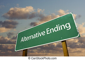 Alternative Ending Green Road Sign with Dramatic Clouds and...