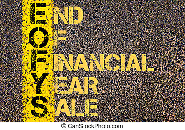 Business Acronym EOFYS as END OF FINANCIAL YEAR SALE -...