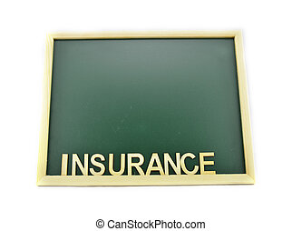 chalkboard with word insurance isolated white background