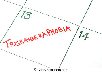 Triskaidekaphobia - A calendar entry on Friday the 13th for...