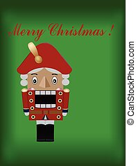 the Nutcracker - Christmas greetin card with the Nutcracker...