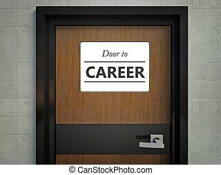 Door to career sign hanging at office
