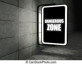 Dangerous zone warning sign at night