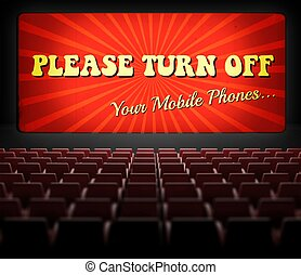 Please turn off cell phones movie screen in old cinema -...