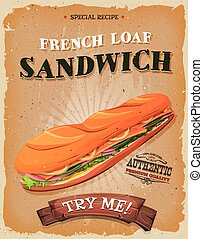 Grunge And Vintage French Loaf Sandwich Poster -...