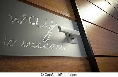 Way to success scratched on office door