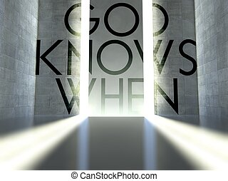 God knows when slogan on wall in modern interior, concept of...