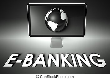 Screen and globe with E-banking, E-commerce
