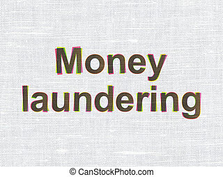 Banking concept: Money Laundering on fabric texture background