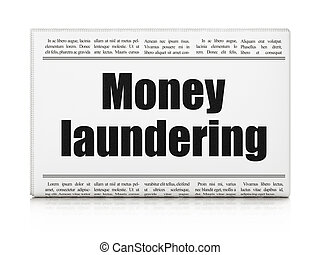 Currency concept: newspaper headline Money Laundering on...