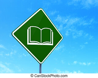 Science concept: Book on road sign background - Science...