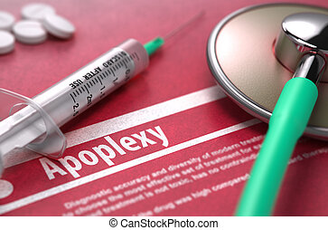 Apoplexy - Printed Diagnosis on Red Background. - Apoplexy -...