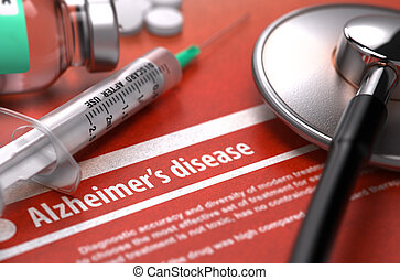 Diagnosis - Alzheimer's disease. Medical Concept.