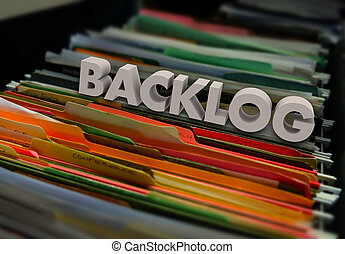 Backlog File Folders Wait Inefficient Bureaucracy - Backlog...