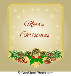 Merry Christmas frame with pinecones holly and yew...
