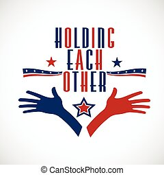 American Holding each other. Political concept