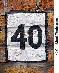 House number 40 - The wall sign for house number 40