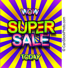 Super Sale Today background for your promotional posters,...