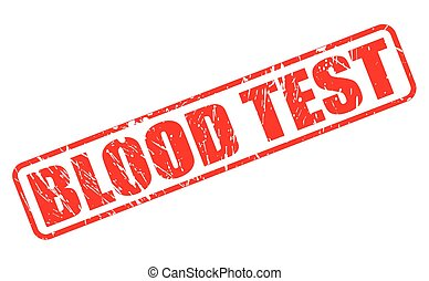 BLOOD TEST red stamp text on white