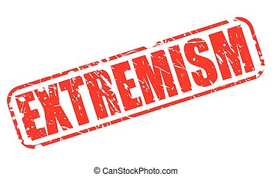 EXTREMISM red stamp text on white