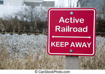 Active Railroad Sign