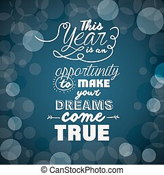 motivational message new year design, vector illustration...