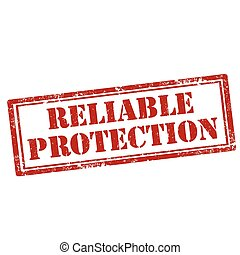 Reliable Protection-stamp - Grunge rubber stamp with text...