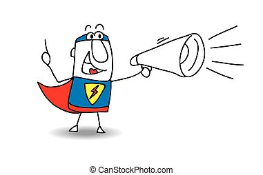 Super Hero with megaphone - A super hero is speaking in a...