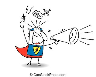 Super Hero Angry megaphone - A super hero is crying in a...