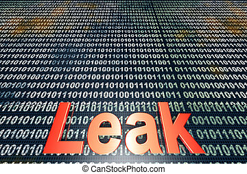 Leak - The word leak over a digital, binary background. 3D...