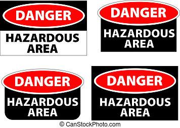 hazardous area - danger - hazardous area