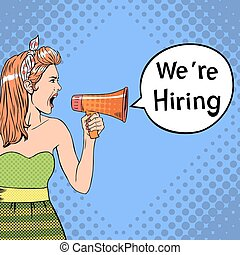 Girl in pop-art style holds megaphone with We Are Hiring...