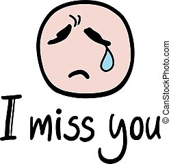 I miss you message - Creative design of I miss you message