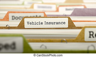 Vehicle Insurance Concept. Folders in Catalog.