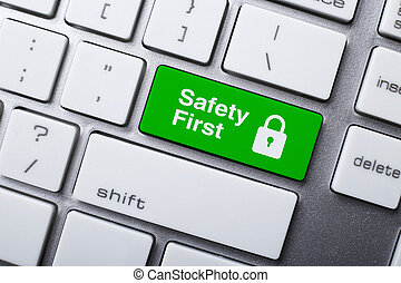Safety First Button On Keyboard - Closeup picture of Safety...