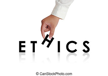 Ethics Typography Concept - Gesture of hand picking up...