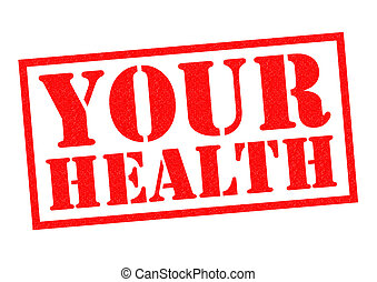 YOUR HEALTH red Rubber Stamp over a white background