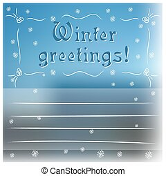 Winter greetings - post card - Vector illustration. Drawing....