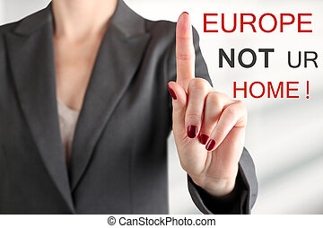 Woman warning Stop refugeesEurope is not your home - Woman...