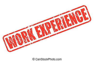 WORK EXPERIENCE red stamp text on white