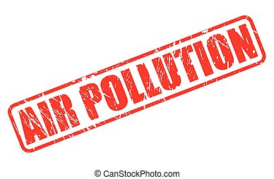 AIR POLLUTION red stamp text on white