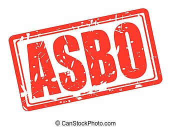 ASBO red stamp text on white (Anti-Social Behaviour Order)